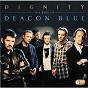 Album Dignity - the best of de Deacon Blue