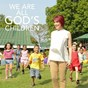 Compilation We are all god's children avec Liezel Garcia / Jamie Rivera / Hail Mary the Queen Children's Choir / Jed Madela / Angeline Quinto...