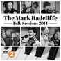 Compilation The mark radcliffe folk sessions 2014 avec Julie Fowlis / Nancy Kerr / Kris Drever / Oysterband / Seth Lakeman...