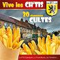 Compilation Vive les CH'tis (20 chansons cultes) avec Les Capenoules / Alexandre Desrousseaux / Michel Célie / Michel Dupont / Les Prout...