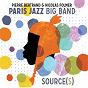 Album Source(S) de Paris Jazz Big Band / Pierre Bertrand & Nicolas Folmer