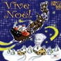 Compilation Vive noël avec Marie France / Ginette Giner / André Claveau / Yvette Giraud / Bruno Clair...