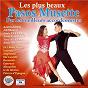 Compilation Les plus beaux pasos musette (par les meilleurs accordéonistes) avec Georges Briez / Maurice Alexander / Deprince / Jean Deprince / Louis Ferrari...