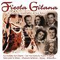 Compilation Fiesta gitana en 22 succès inoubliables de la chanson avec Gilda / Rudy Hirigoyen / Rose Avril / Christian Juin / Lucienne Delyle...