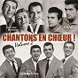 Compilation Chantons en choeur !, vol. 2 avec Les Frères Eloi / Les Compagnons de la Chanson / Les Sœurs Bordeau / Les Compagnons de la Route / Les Quatre Soeurs Normand...