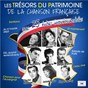 Compilation Les trésors du patrimoine de la chanson française avec Guy Béart / Charles Aznavour / Hugues Aufray / Jacques Plante / Dave Fischer...