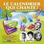 Compilation Le calendrier qui chante !, vol. 2 avec Paulette Rollin / Henri Salvador / Jean Pierre Calvet / Yvette Giraud / Georges Guétary...