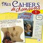 Album Mes cahiers de chansons, Vol. 1 de Anny Flore