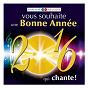Compilation Marianne mélodie vous souhaite une bonne année 2016 qui chante ! avec Marcelle Bordas / Bourvil / Georges Guétary / Jackie Lawrence / Bob Martin...