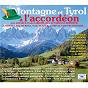 Compilation Montagne et tyrol à l'accordéon avec Frédo Gardoni / Aimable / André Astier / Jean Cardon / Marius David Et Ses Gais Lurons...