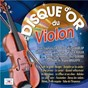 Compilation Le disque d'or du violon avec Paul Durand / Stéphane Grappelli / Django Reinhardt / Eddie South / Michel Warlop...