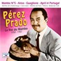 Album Le roi du mambo 1950-1961 de Pérez Prado