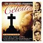 Compilation Les plus belles chansons célestes (26 chansons éternelles) avec Tony Poncet / Tino Rossi / Jean Raphaël / Rina Ketty / Le Chanteur Sans Nom...