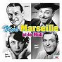 Compilation Vive marseille et le midi avec Andrex / André Dassary / Raymond Vincy / Francis López / Annie Cordy...