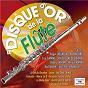 Compilation Le disque d'or de la flûte avec Alain Romans / Roger Bourdin / Michel Warlop / Gaston Roland / Nikolaï Rimski-Korsakov...