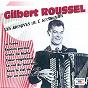 """Album IL en faudrait si peu (collection """"les archives de l'accordéon"""") de Gilbert Roussel"""