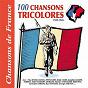 """Compilation 100 chansons tricolores, 1939-1945 (Collection """"Chansons de France"""") avec Robert Jeantet / Ray Ventura et Ses Collégiens / Roland Gerbeau / Germaine LIX / Malloire..."""
