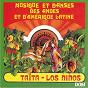Album Musiques et danses des andes et d'amérique latine de Los Niños / Taïta