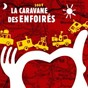 Album La caravane des enfoirés de Les Enfoirés