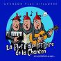 Album La plus folle histoire de la chanson de Chanson Plus Bifluorée