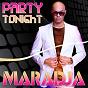 Album Party tonight de Maradja