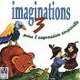 Album Imaginations pour l'expression corporelle, vol. 3 de Pierre Chêne / Andrée Huet