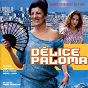 Compilation Délice paloma (original motion picture soundtrack) avec Cheb Mami / Pierre Bastaroli / Nawel Skander / Naima d'Ziria / Christophe...