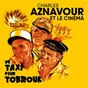 Compilation Charles aznavour et le cinéma avec Georges Garvarentz / Georges Delerue / Maurice Jarre / Charles Aznavour / Paul Mauriat