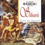 Album Rameau : sibaris, acte de ballet de Le Concert de l'hostel Dieu, Franck-Emmanuel Comte, Noémie Rime, François Bazola, Valérie Rio, Philippe Noncle