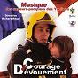 Album Courage et dévouement de Musique des Sapeurs Pompiers des Yvelines