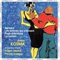 Compilation Kosma: 26 chansons avec Frédéric Caton / Jean-Baptiste Dumora / Françoise Tillard / Cyrille Gerstenhaber / Christophe Lacassagne...