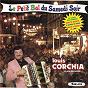 Album Le petit bal du samedi soir de Louis Corchia et Son Orchestre