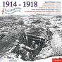 Compilation 1914-1918, les chansons de ces années-là avec Noté / Charlus / Maurel / Jean-Sébastien Bach / Mansuelle...