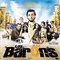 Compilation Les barons (bande originale du film de nabil ben yadir) avec Amazigh Kateb / Imhotep / Imhotep, Nabil Ben Yadir / DJ DJel / Bouchentouf...