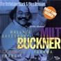 Album Milt buckner and his alumni - paris & toulouse 1976 (feat. wallace davenport, earl warren, arnett cobb, eddie chamblee, francis panama) (the definitive black & blue sessions) de Milt Buckner