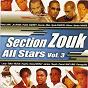Compilation Section zouk all stars, vol. 3 avec Talina / Perle Lama / Face À Face / Soumia / Elizio...