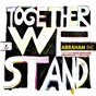 Album Together we stand de Abraham Inc.