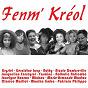 Compilation Fenm' kréol avec Michou / Krystel / Laup Géraldine / Nathy / Nicole Dambreville...