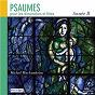 Album Psaumes pour les dimanches et fêtes, année b de Ensemble Vocal Hilarium