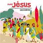 Album Avec jésus - chants liturgiques et catéchétiques pour les 8-12 ans de Les Colibris