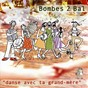 Album Danse avec ta grand mère de Bombes 2 Bal