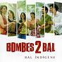 Album Bal indigène de Bombes 2 Bal