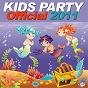 Compilation Kids party official 2011 avec Calinda / Joe Tex Mex / Sunlove / Kiff One / Straddi Virus...