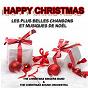 Album Happy christmas - les plus belles chansons et musiques de noël de The Christmas Singers Band / The Christmas Sound Orchestra
