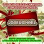 Album Joyeux noël : les plus belles chansons et musiques de noël de Happy Christmas Singers / The Starlight Christmas Orchestra