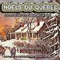 Album Noëls du québec : les plus belles chansons de noël de Les Petits Chanteurs de Noël