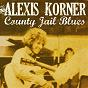 Album County jail blues de Alexis Korner