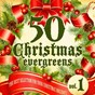 """Compilation 50 christmas evergreens, vol. 1 (the best selection for your christmas holiday) avec F 50'S / Elvis Presley """"The King"""" / Clyde Mcphatter / The Drifters / Frank Sinatra..."""