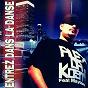 Album Entrez dans la danse (feat. maylan) de Alex da Kosta