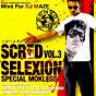 Album Scred selexion, vol. 3 de Mokless